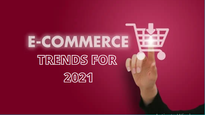top ecommerce trend 2021