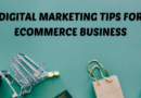 Digital Marketing Tips For Ecommerce Business