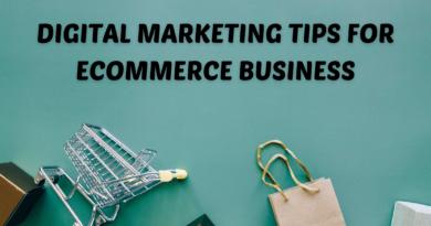 Digital Marketing Tips For Ecommerce Business