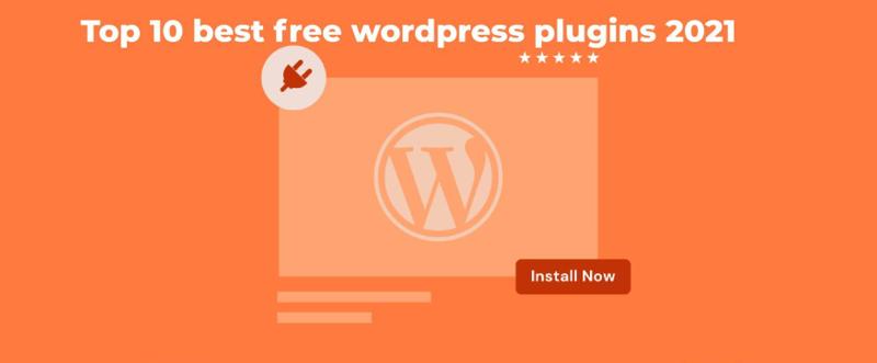 Top 10 best free wordpress plugins